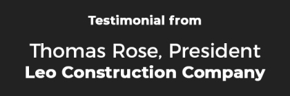 Testimonial_Thomas Leo Construction